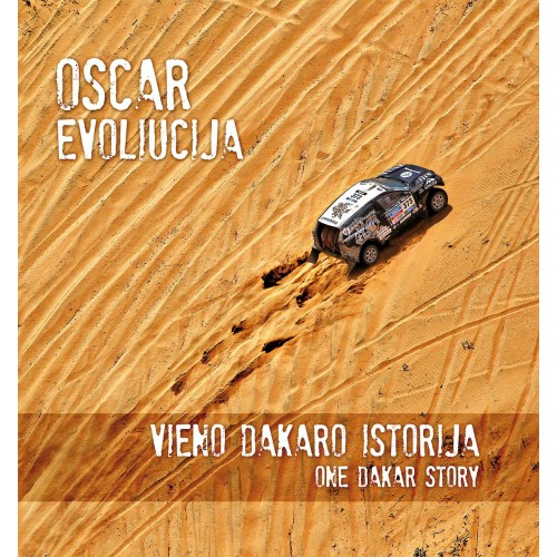 """Fotoalbumas - knyga """"OSCar evoliucija. Vieno Dakaro istorija"""""""